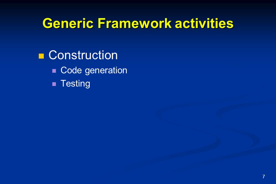Generic Framework activities