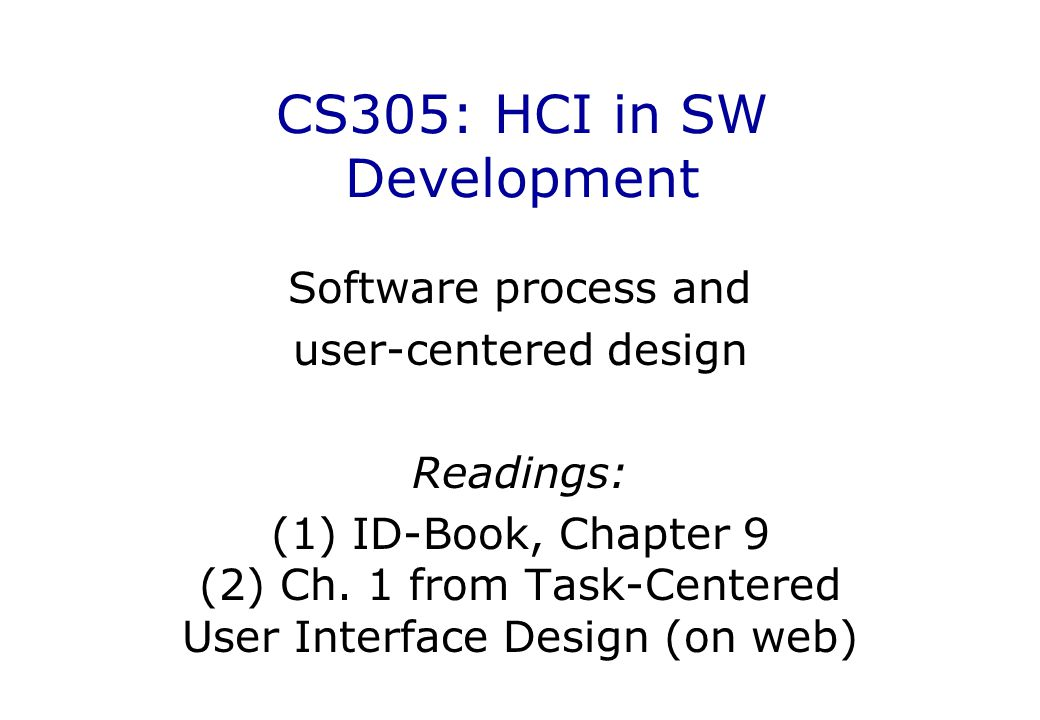 CS305: HCI in SW Development