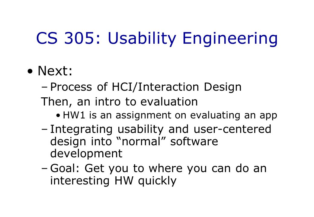 CS 305: Usability Engineering