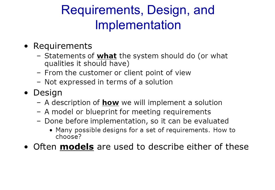 Requirements, Design, and Implementation
