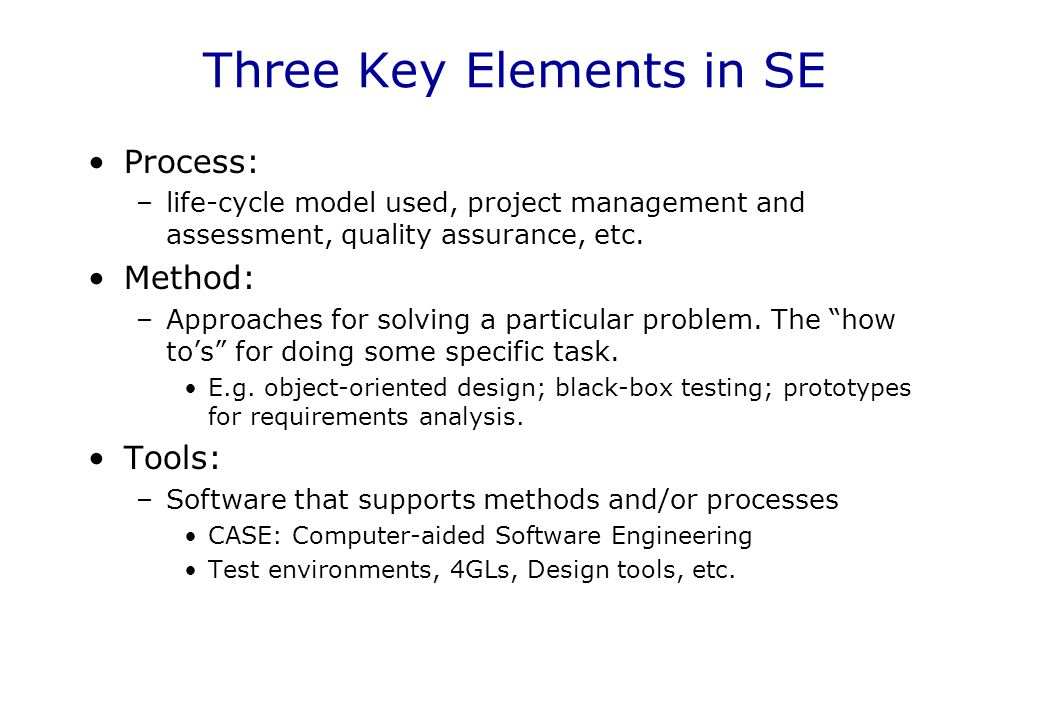 Three Key Elements in SE