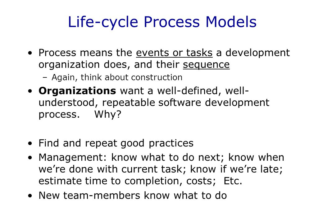 Life-cycle Process Models