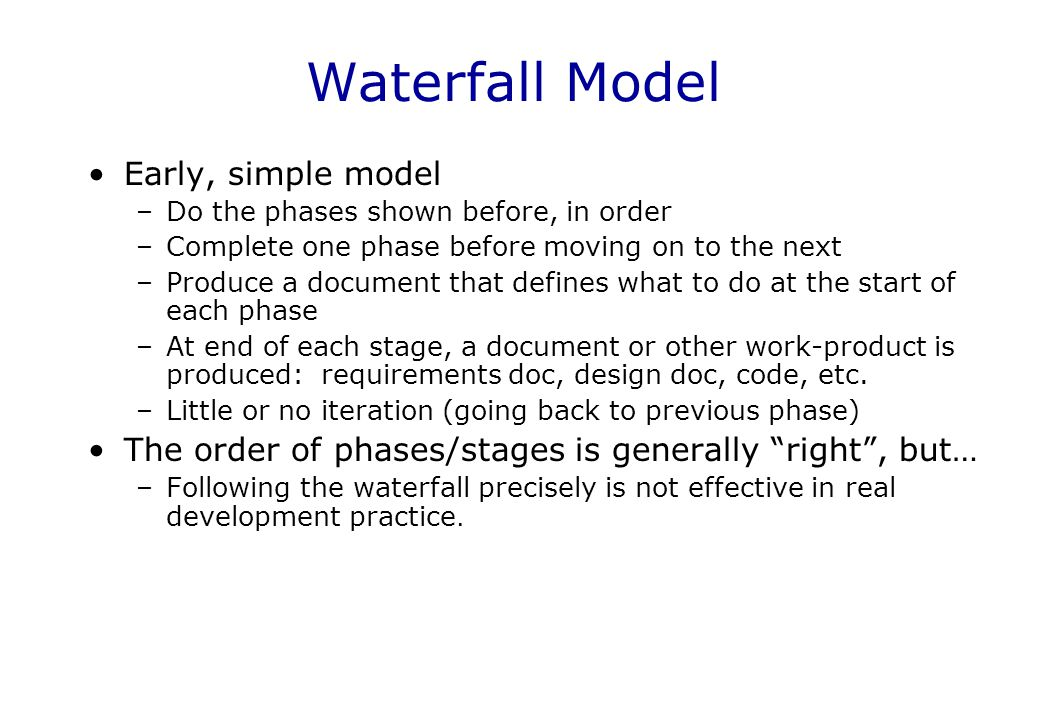 Waterfall Model Early, simple model