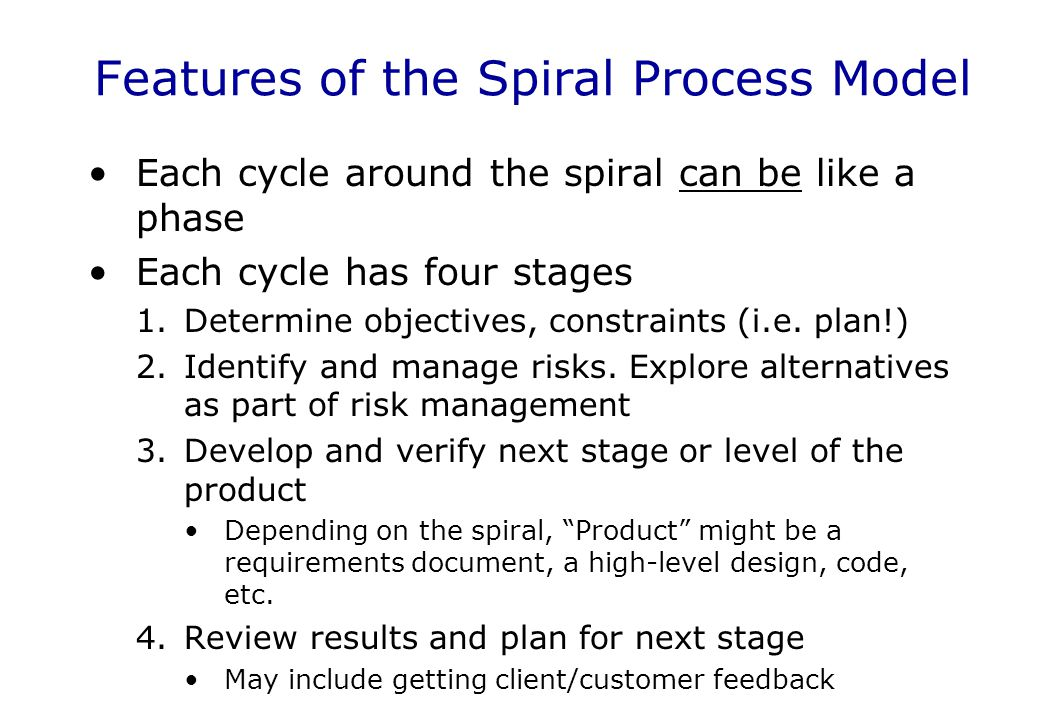 Features of the Spiral Process Model