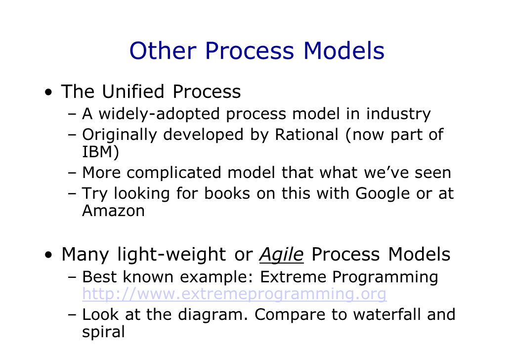 Other Process Models The Unified Process