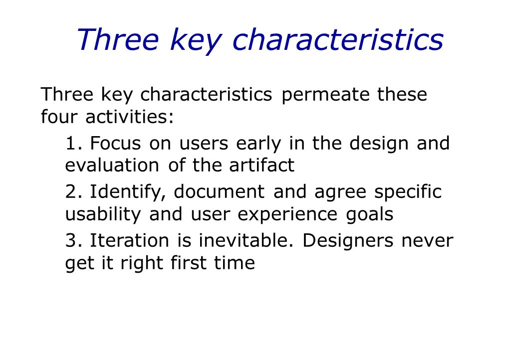 Three key characteristics