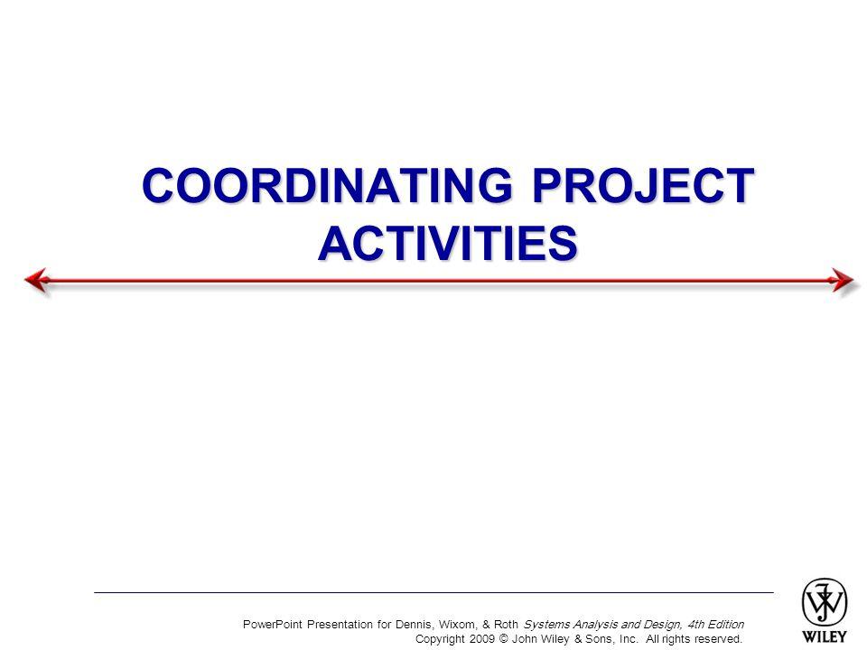 COORDINATING PROJECT ACTIVITIES