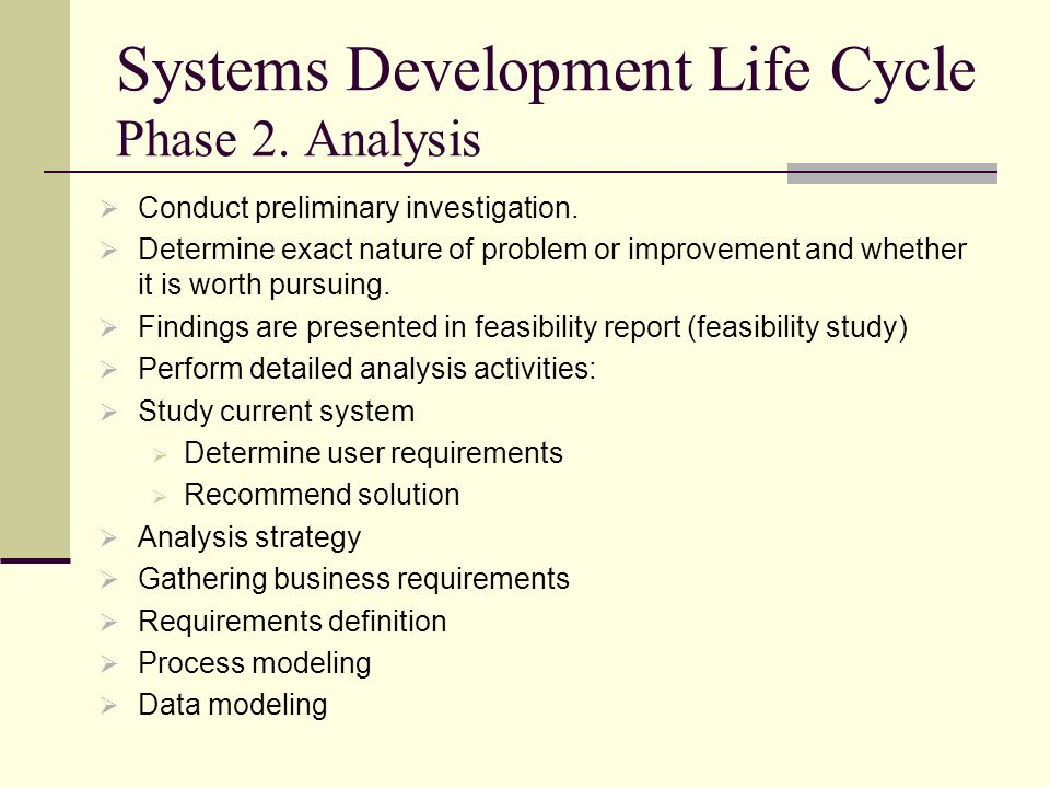 Systems Development Life Cycle Phase 2. Analysis