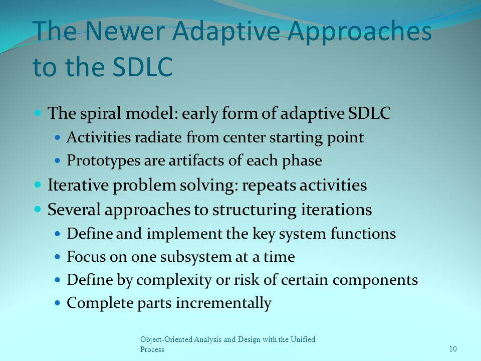 The Newer Adaptive Approaches to the SDLC