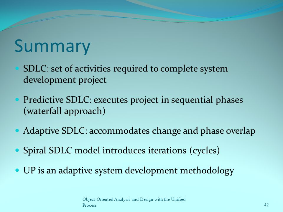 Summary SDLC: set of activities required to complete system development project.