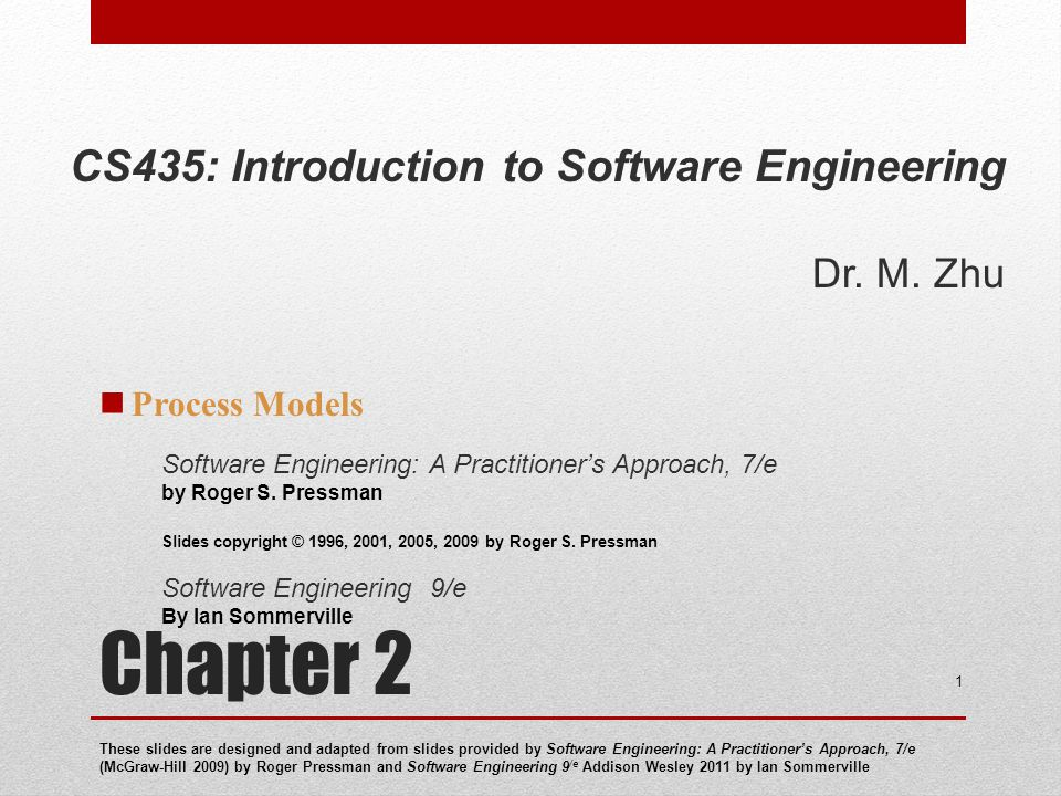 Chapter 2 CS435: Introduction to Software Engineering Dr. M. Zhu