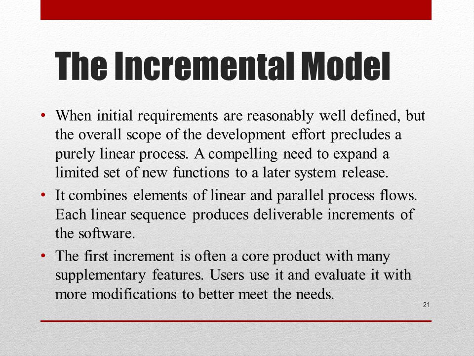 The Incremental Model