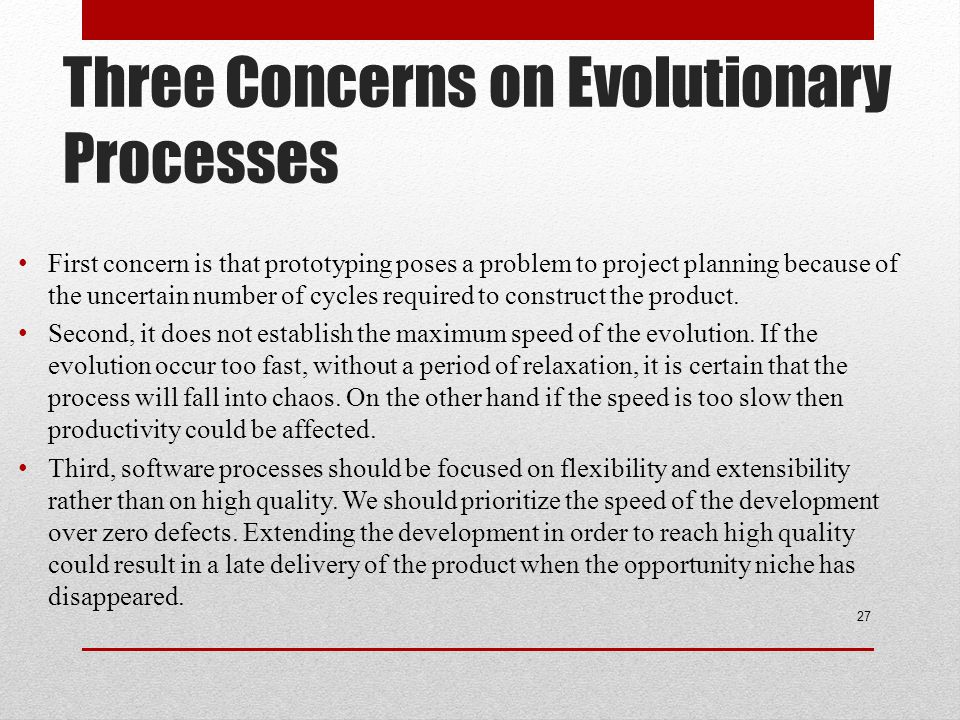 Three Concerns on Evolutionary Processes
