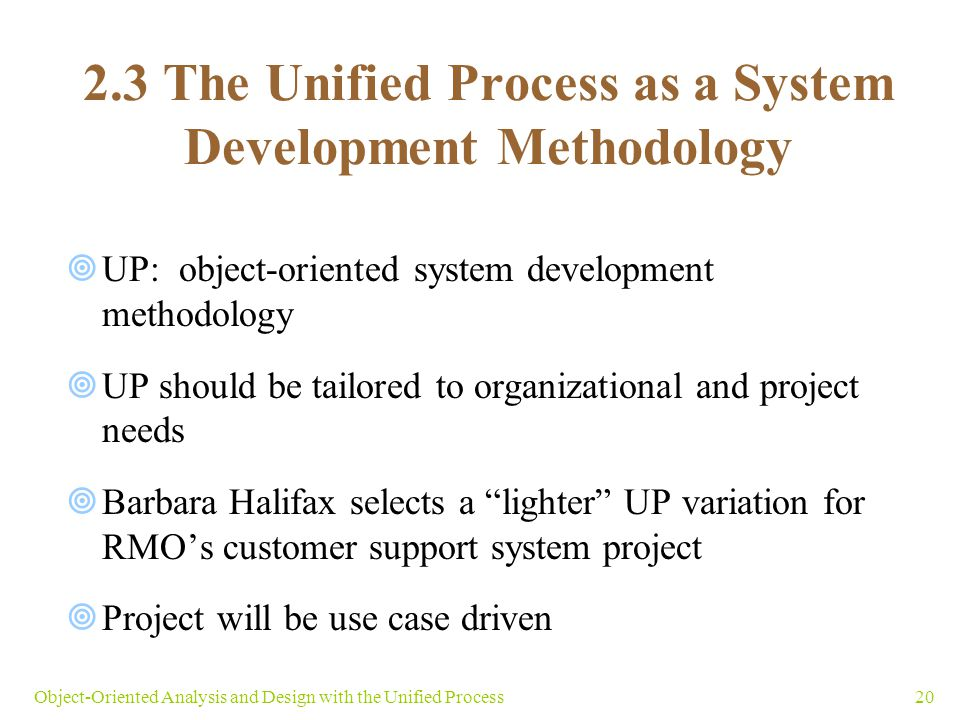 2.3 The Unified Process as a System Development Methodology