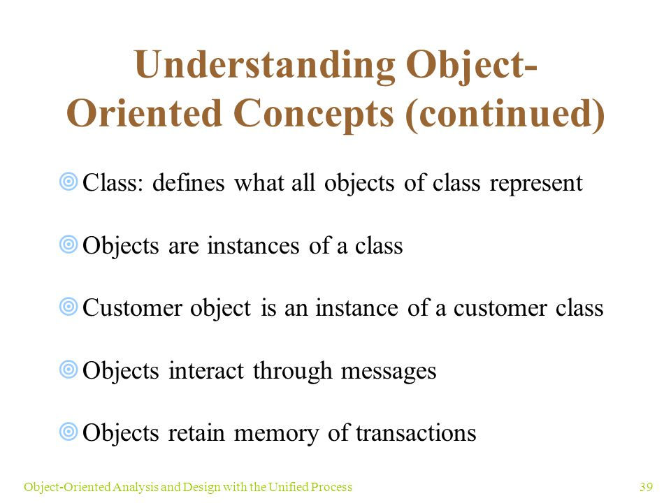 Understanding Object-Oriented Concepts (continued)