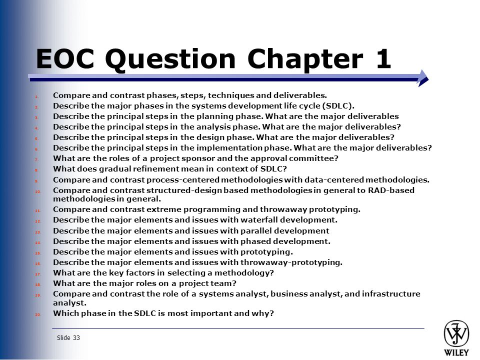 EOC Question Chapter 1 Compare and contrast phases, steps, techniques and deliverables.