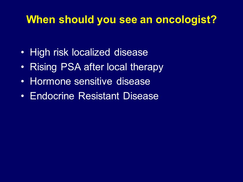 When should you see an oncologist