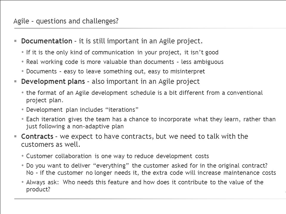 Agile – questions and challenges