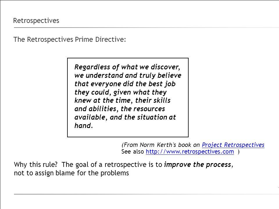 The Retrospectives Prime Directive: