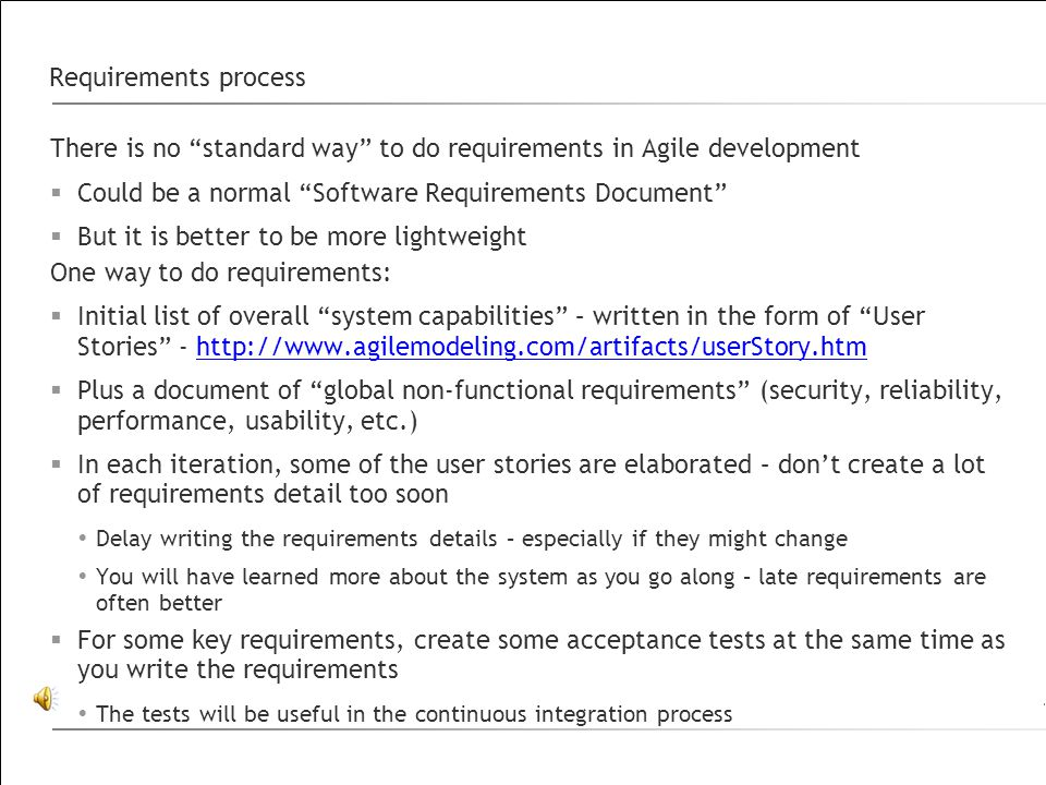 There is no standard way to do requirements in Agile development