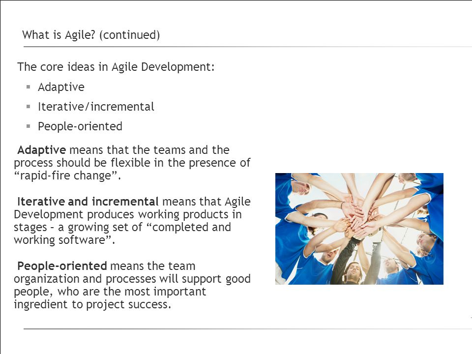 What is Agile (continued)