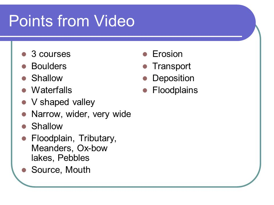 Points from Video 3 courses Boulders Shallow Waterfalls