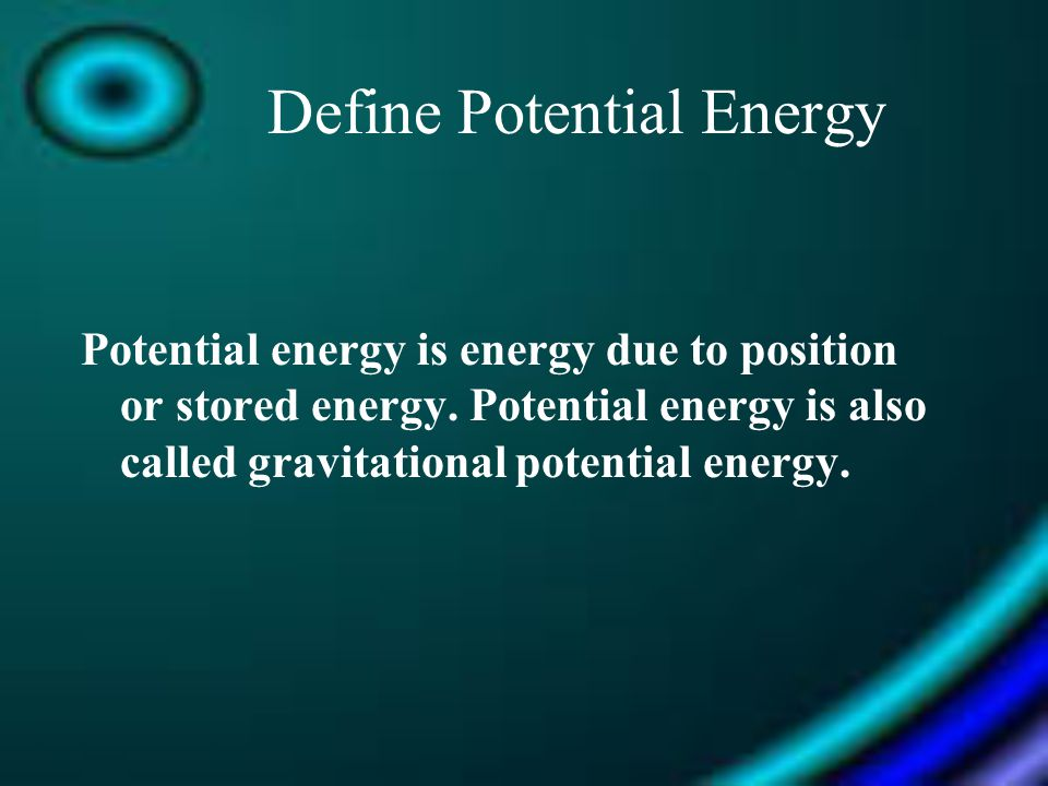 Define Potential Energy