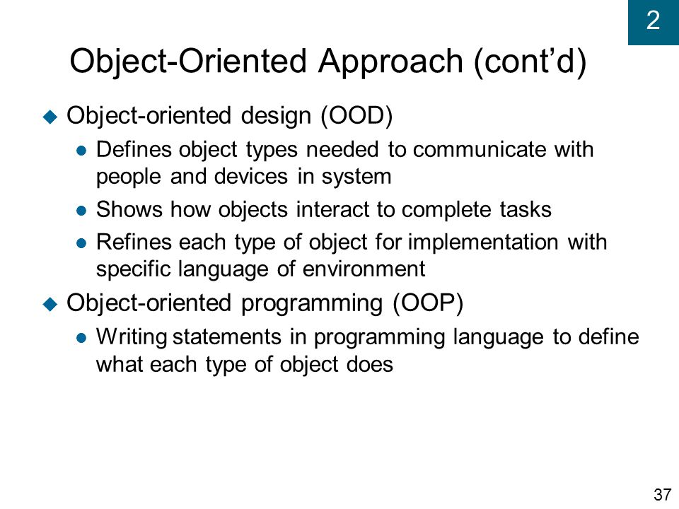 Object-Oriented Approach (cont'd)‏