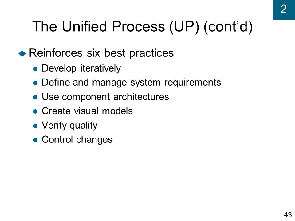 The Unified Process (UP) (cont'd)‏