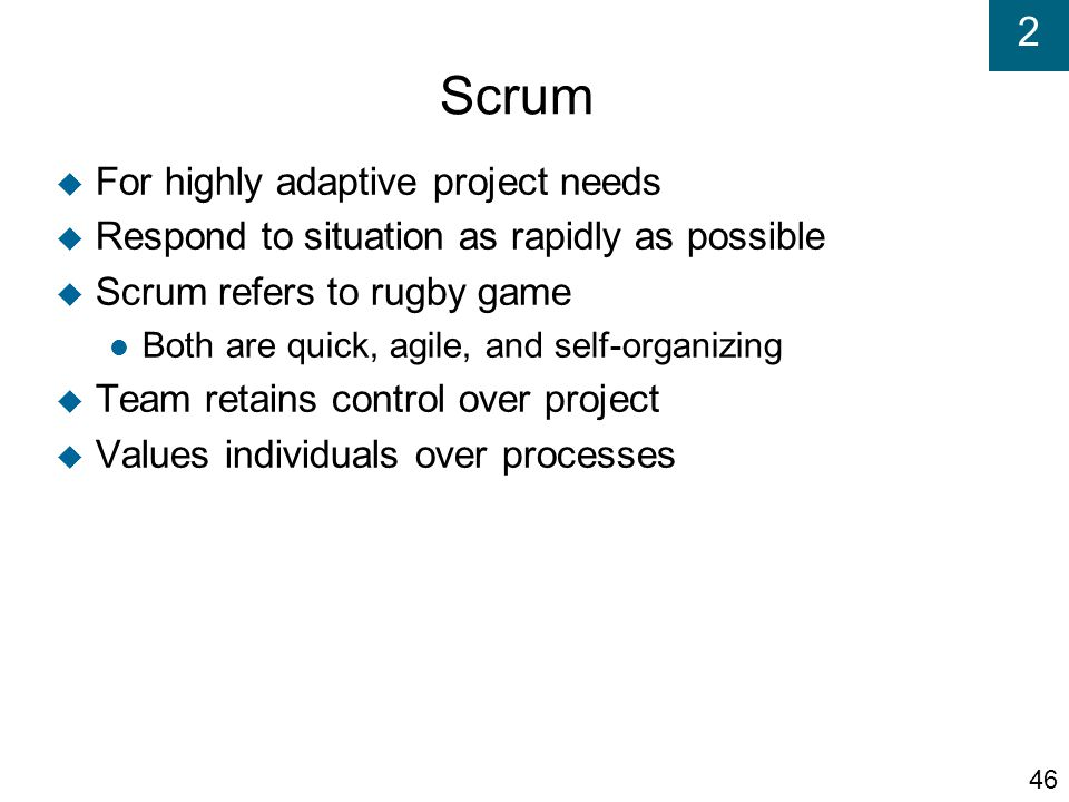 Scrum For highly adaptive project needs