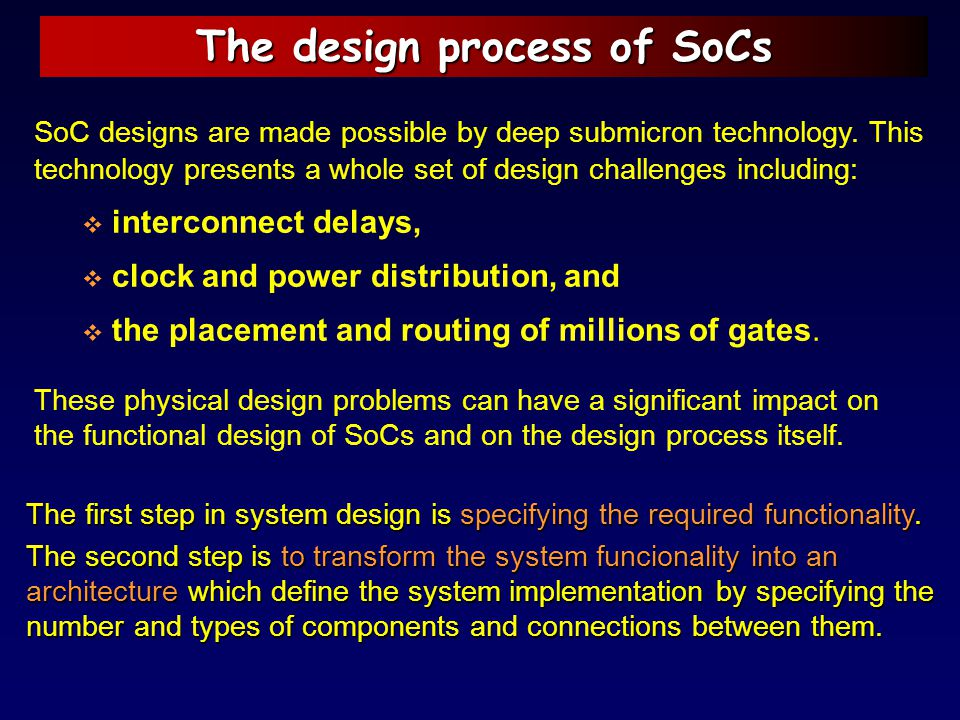 The design process of SoCs