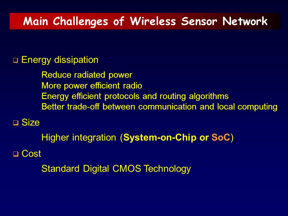 Main Challenges of Wireless Sensor Network
