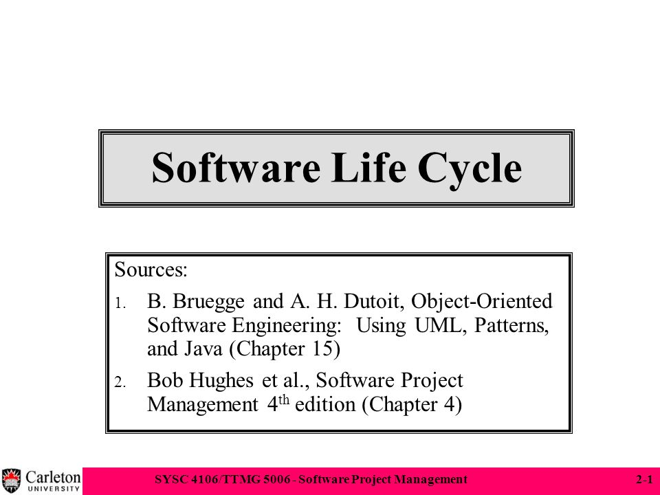 Software Life Cycle Sources: