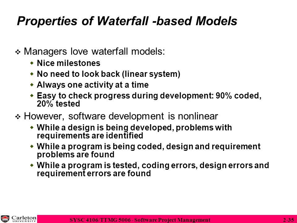 Properties of Waterfall -based Models