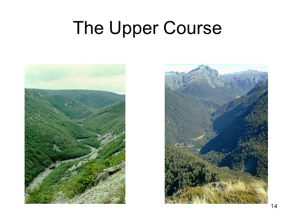 The Upper Course
