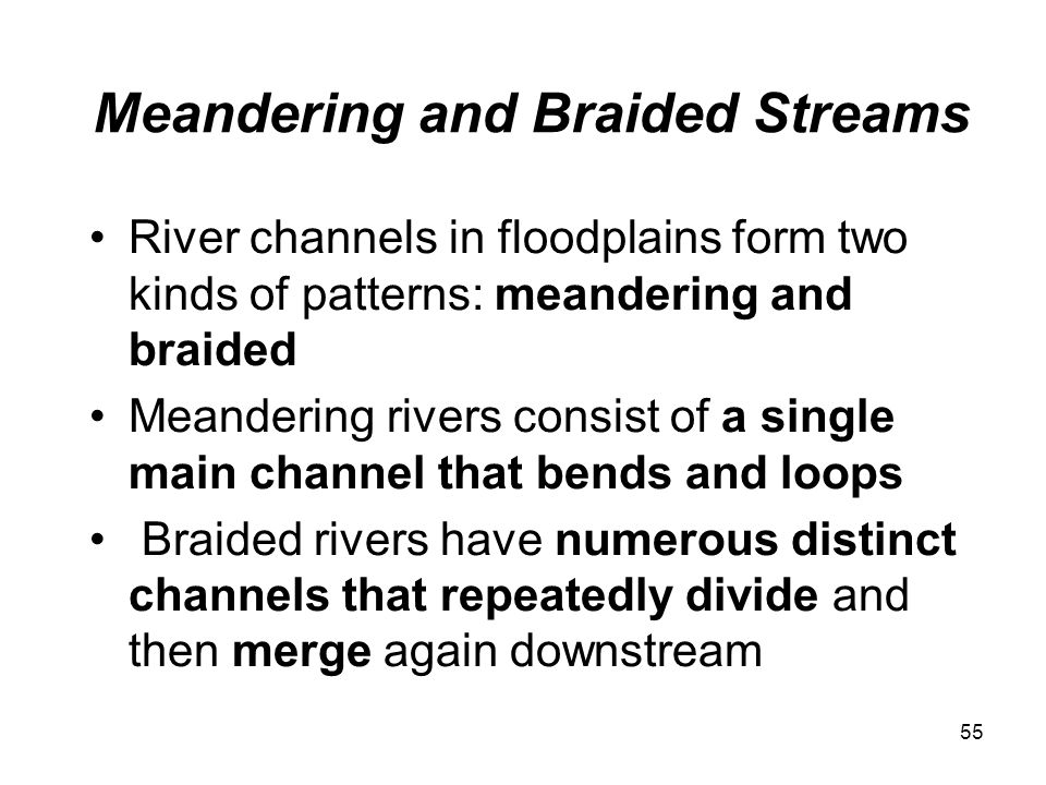 Meandering and Braided Streams