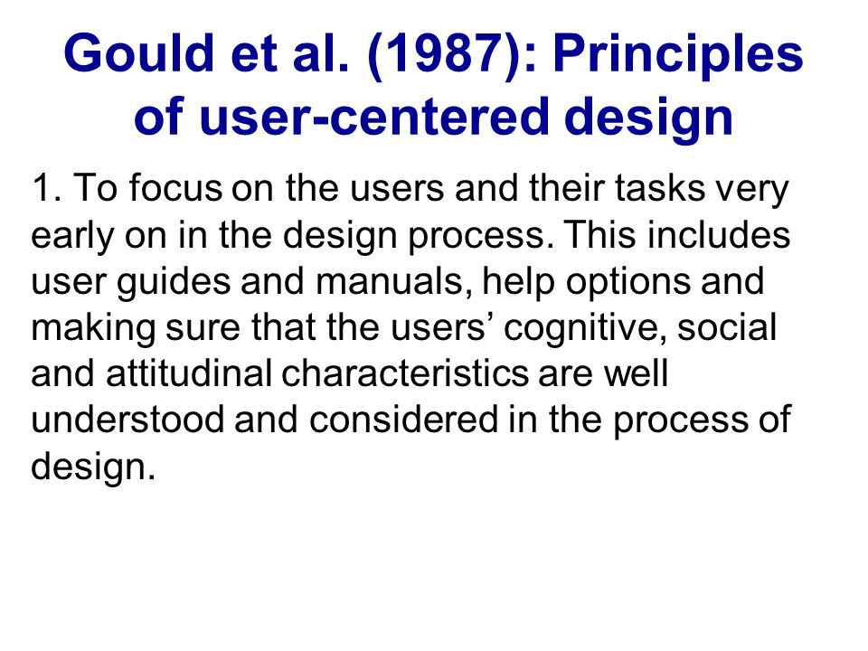 Gould et al. (1987): Principles of user-centered design