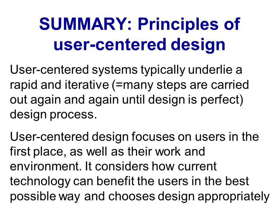 SUMMARY: Principles of user-centered design