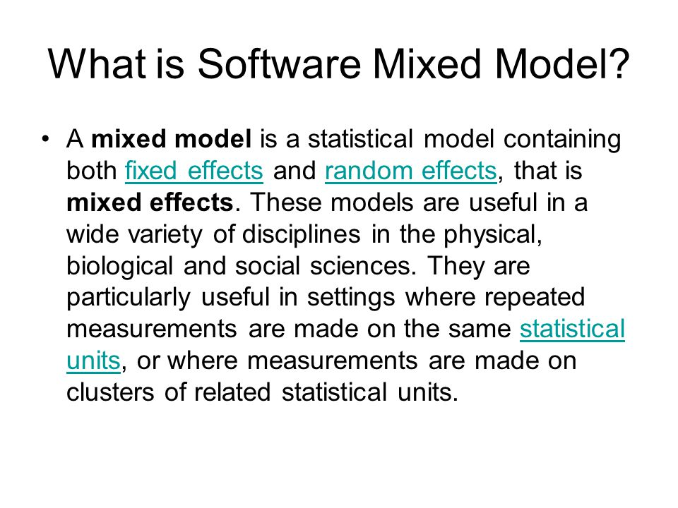 What is Software Mixed Model