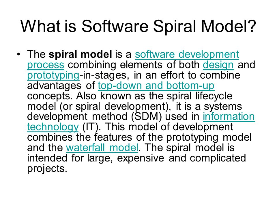 What is Software Spiral Model