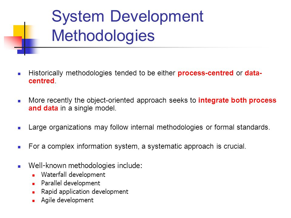 formal system development methodologies Semi-formal methodologies: the first generation methodology semi-formal methodologies are first generation methodologies that were mostly developed in the 1970s at a time when manual office administration systems were being automated for.