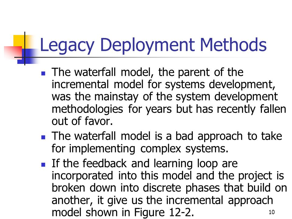 Legacy Deployment Methods