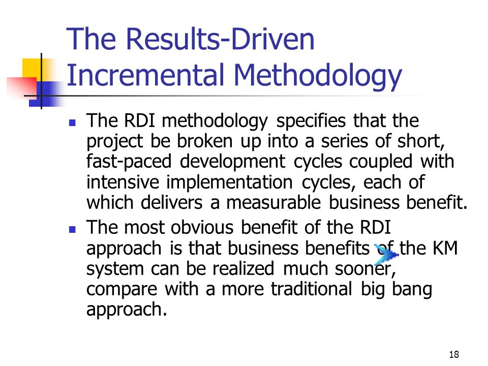 The Results-Driven Incremental Methodology