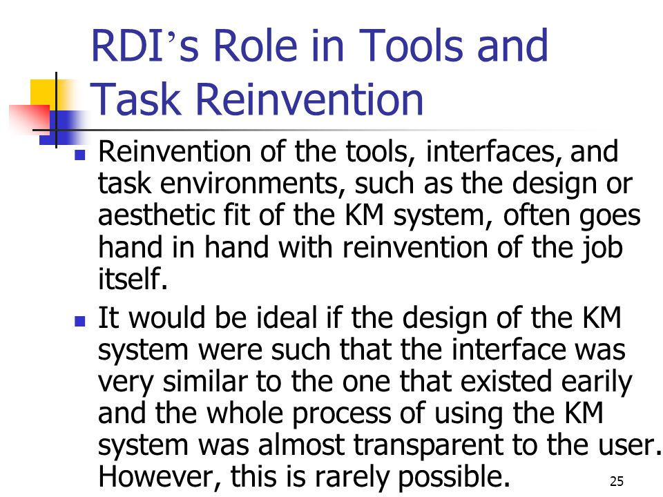 RDI's Role in Tools and Task Reinvention