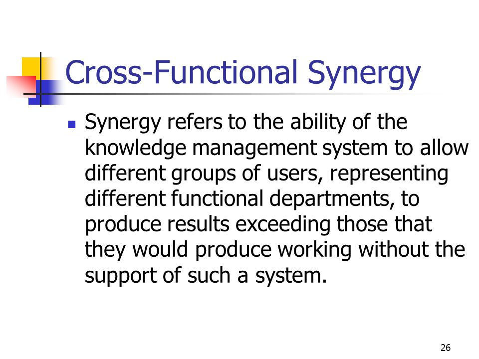 Cross-Functional Synergy