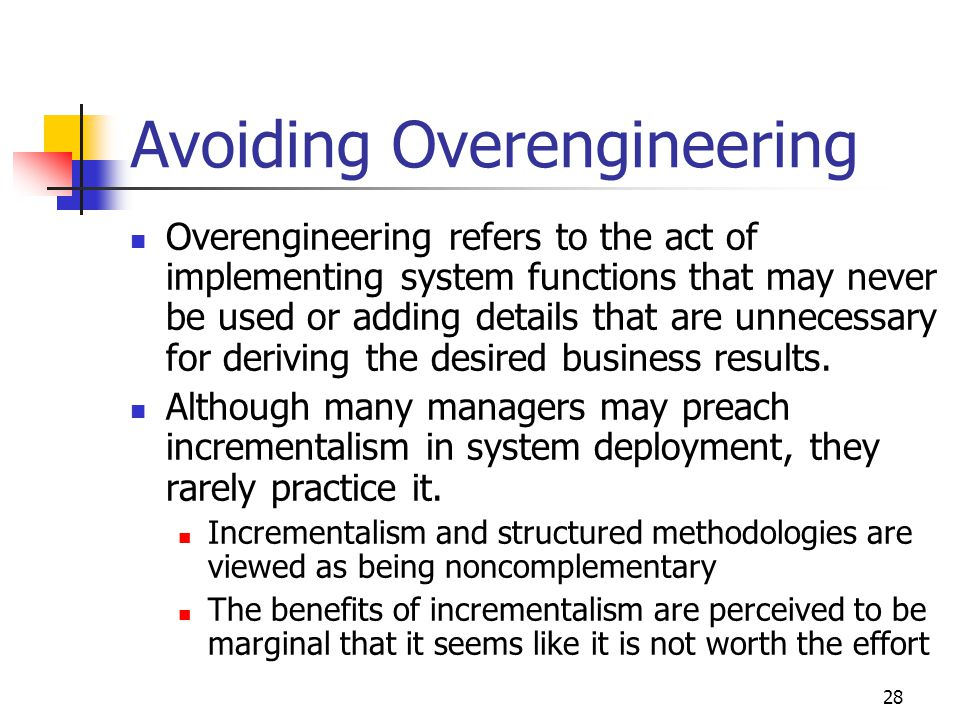 Avoiding Overengineering