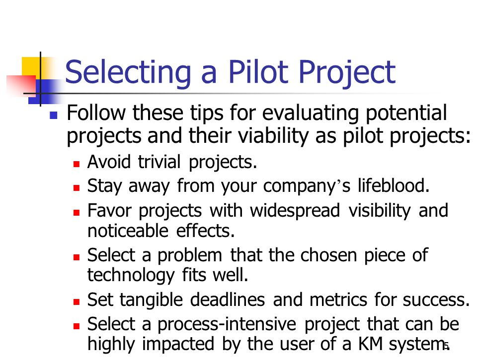 Selecting a Pilot Project