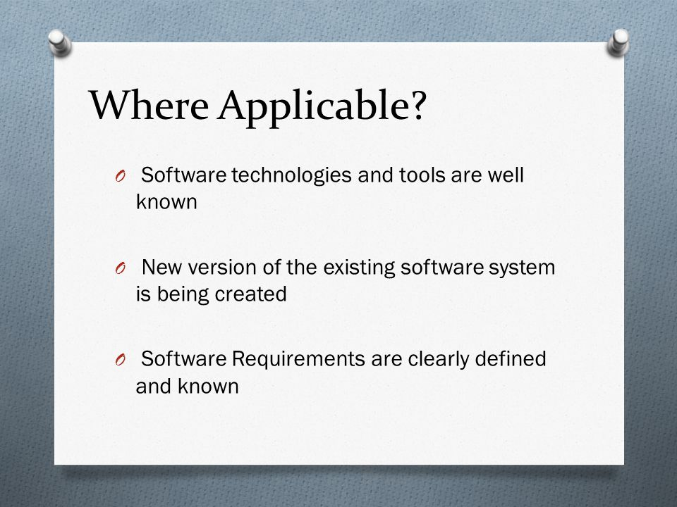 Where Applicable Software technologies and tools are well known