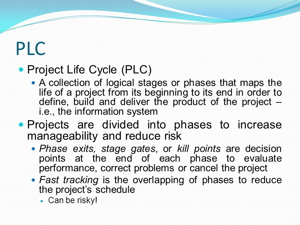 PLC Project Life Cycle (PLC)
