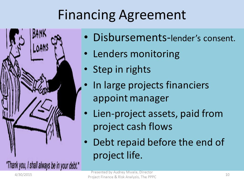 Financing Agreement Disbursements-lender's consent. Lenders monitoring